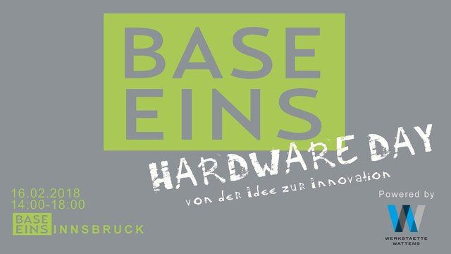 HARDWARE DAY @ BASE EINS